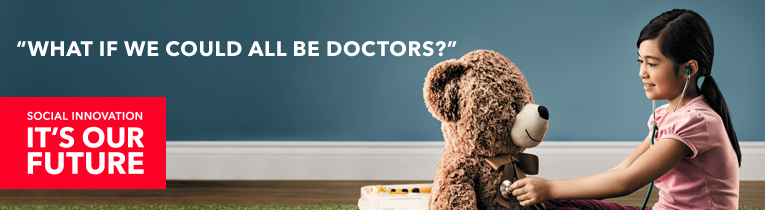 SOCIAL INNOVATION, IT´S OUR FUTURE. WHAT IF WE COULD ALL BE DOCTORS?